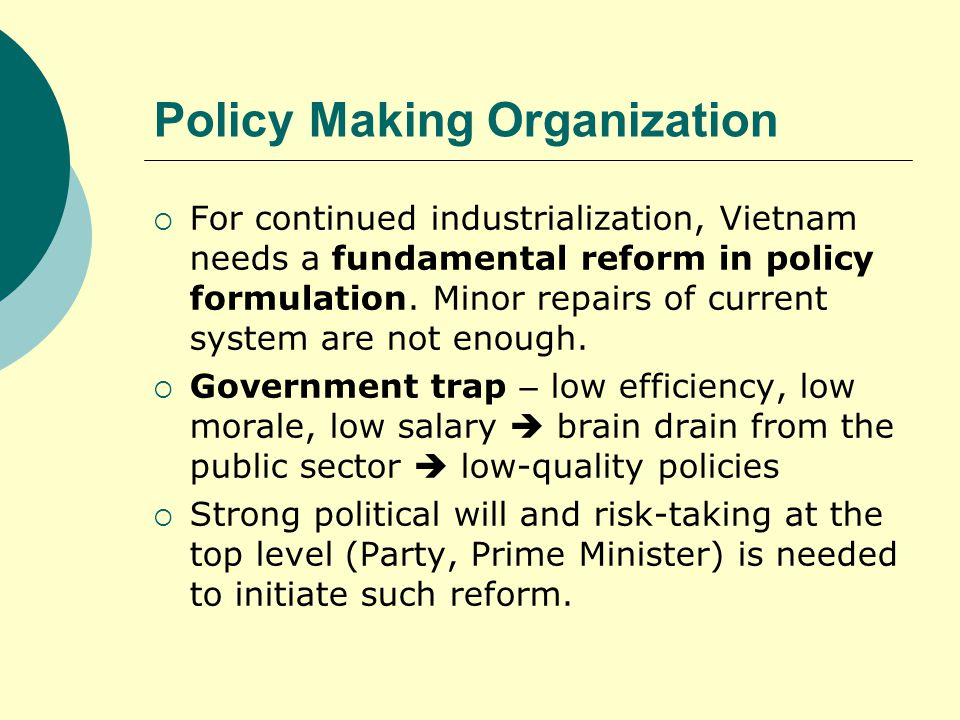 Policy Making Organization