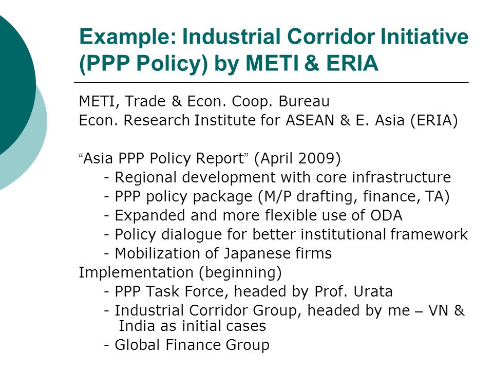 Example: Industrial Corridor Initiative (PPP Policy) by METI & ERIA