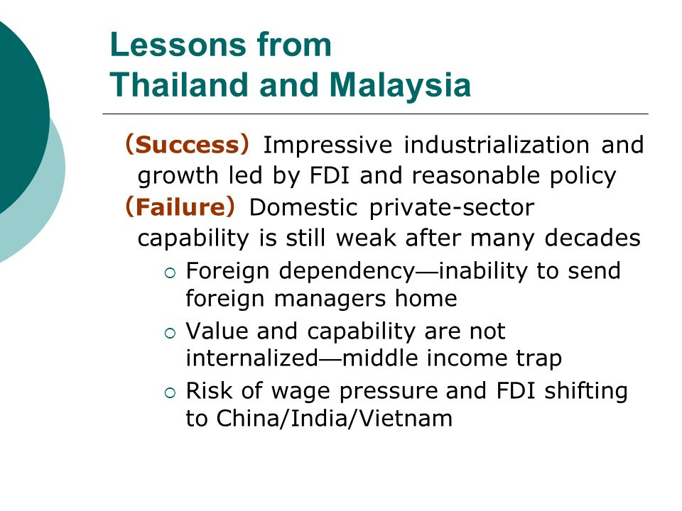 Lessons from Thailand and Malaysia