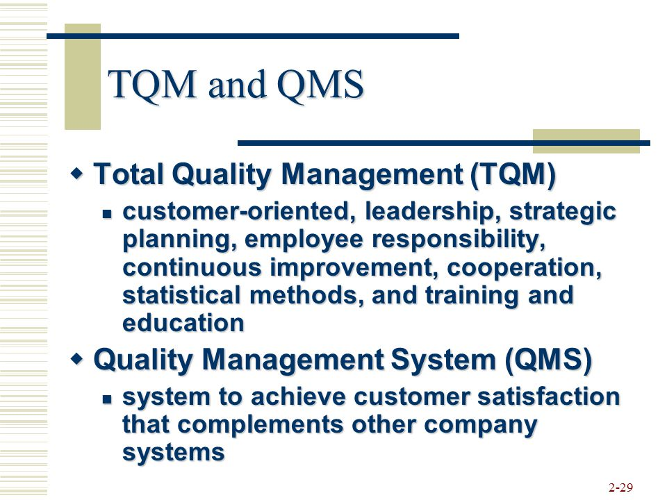 strategic quality management and customer satisfaction Tqm and customer satisfaction a selection strategy in order to achieve one of the major goals of total quality management is to improve customer.