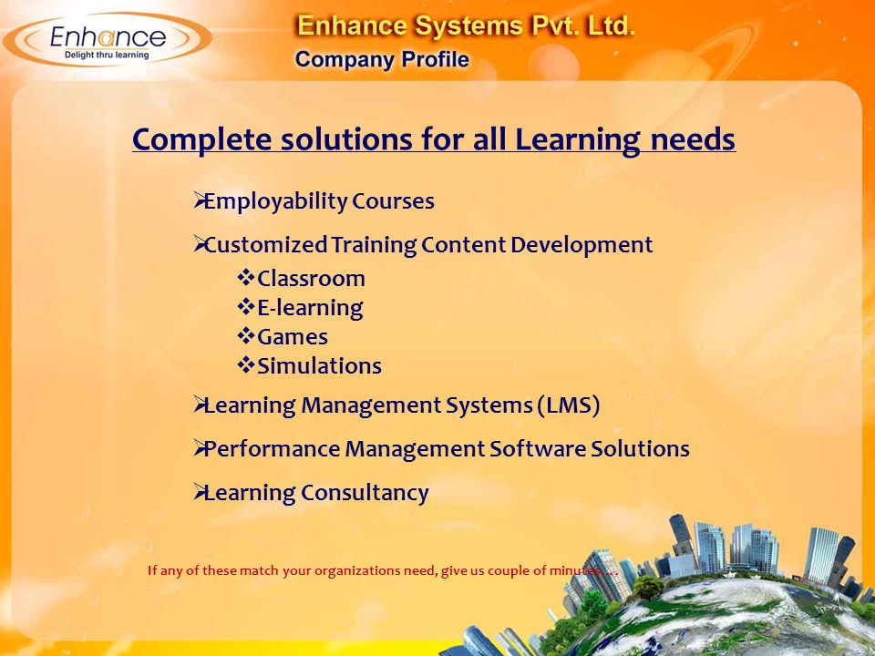 Complete solutions for all Learning needs