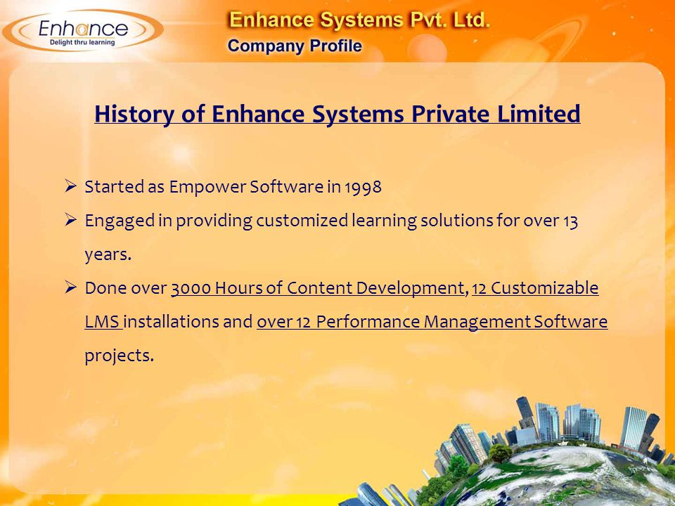 History of Enhance Systems Private Limited