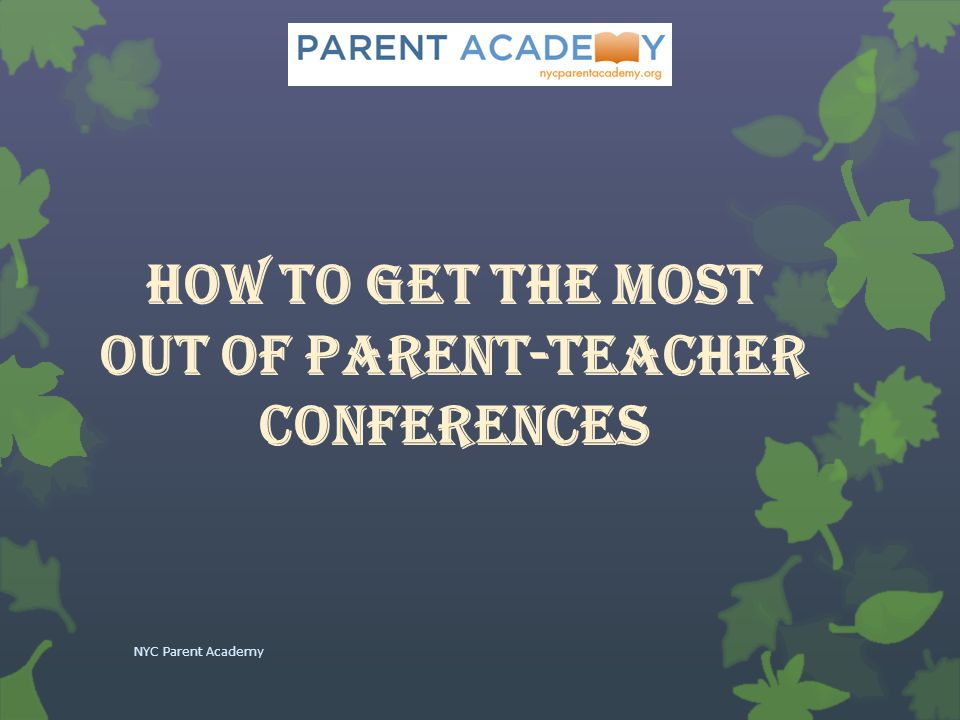How to Get the Most Out of Parent-Teacher Conferences