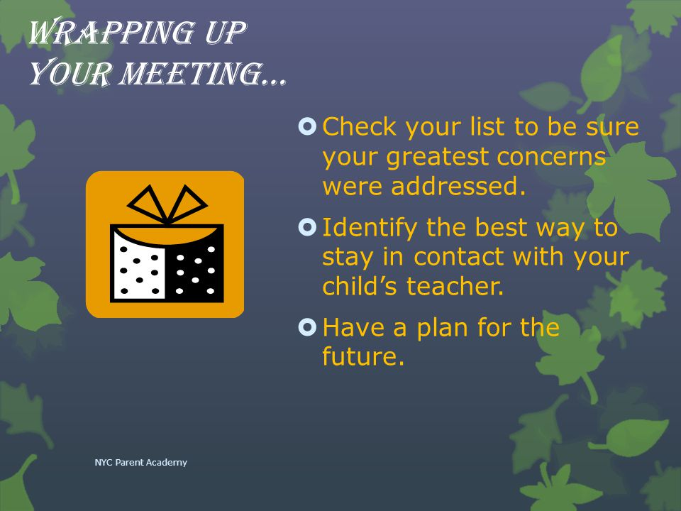 Wrapping up your meeting…