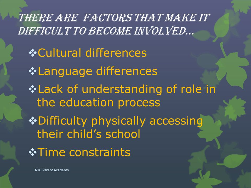 There are factors that make it difficult to become involved…