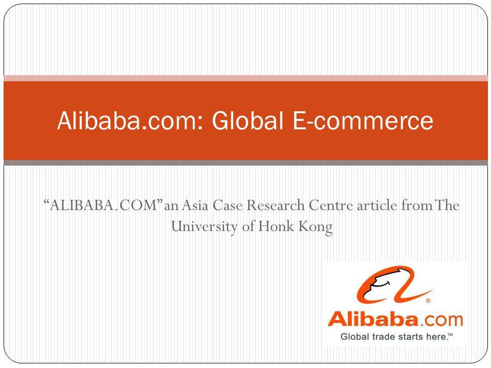 64c343003a Alibaba.com: Global E-commerce - ppt video online download