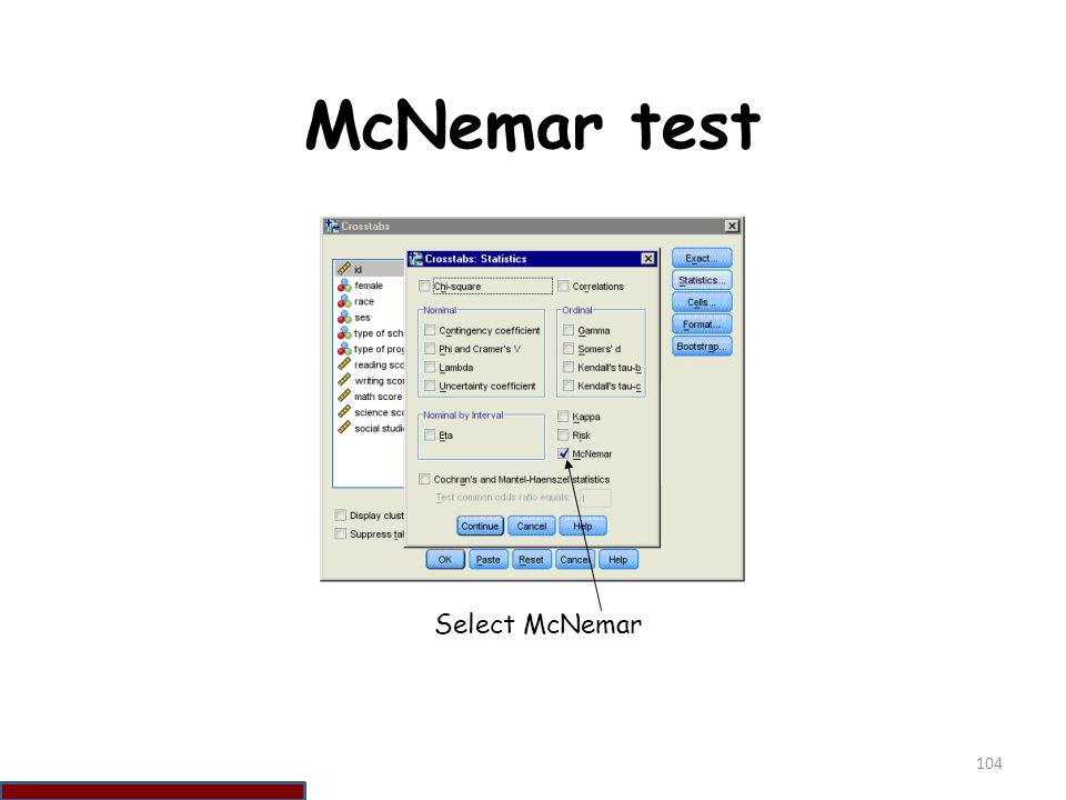 McNemar test Select McNemar 104