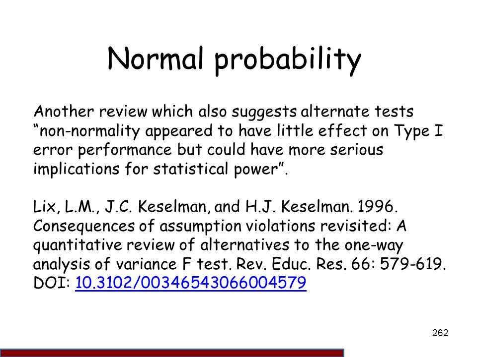 Normal probability Another review which also suggests alternate tests