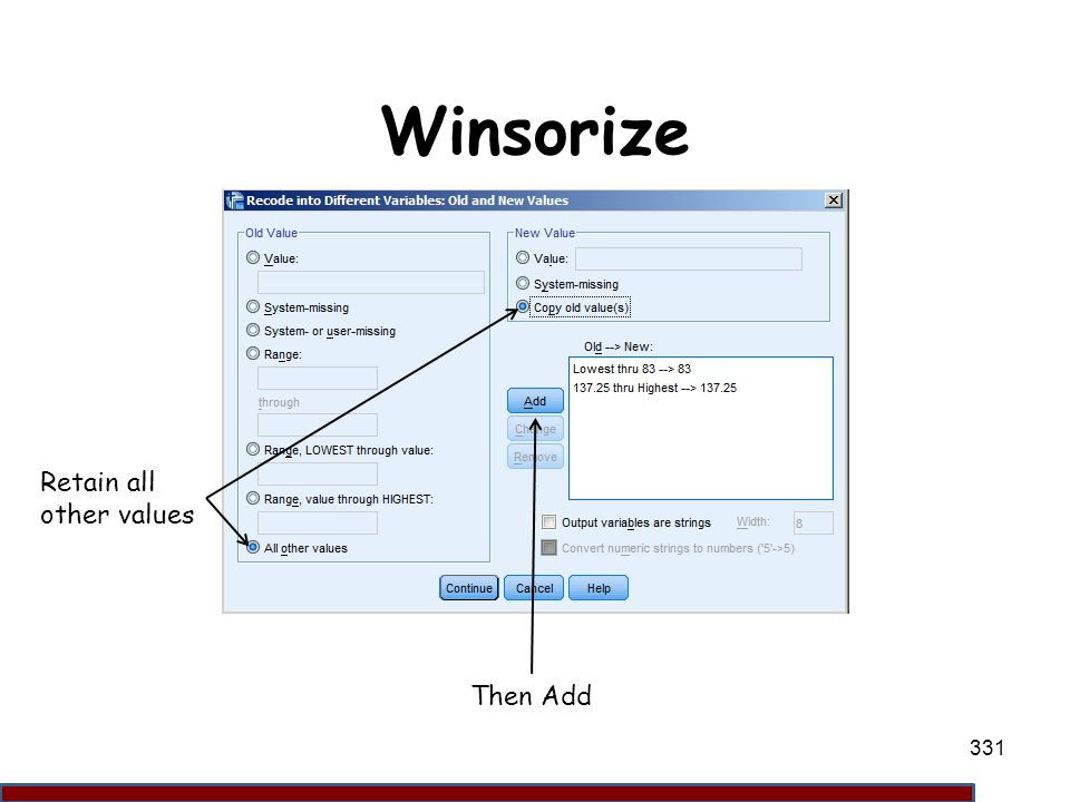 Winsorize Retain all other values Then Add 331