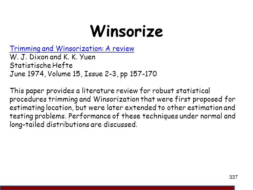 Winsorize Trimming and Winsorization: A review