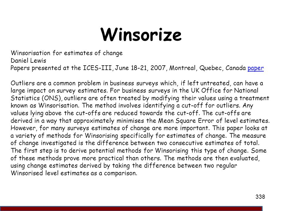 Winsorize Winsorisation for estimates of change Daniel Lewis