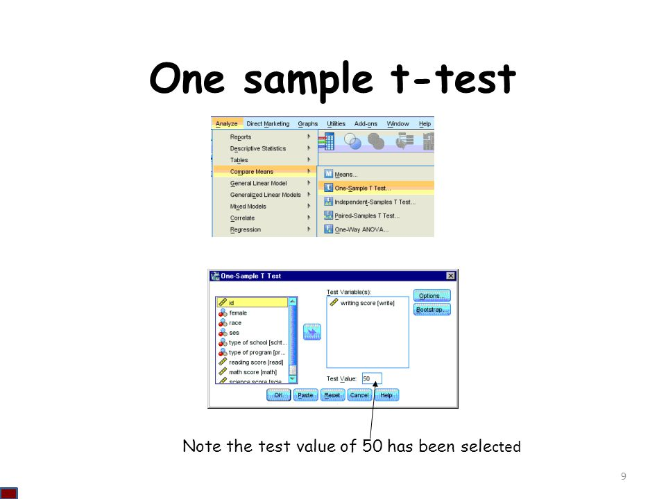 One sample t-test Note the test value of 50 has been selected