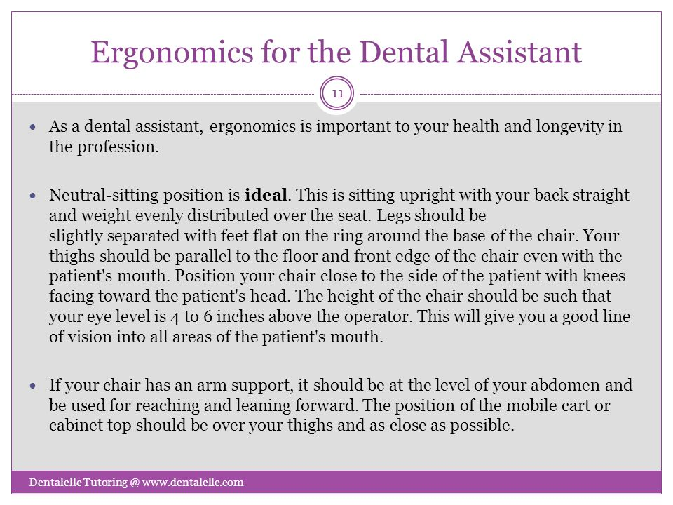 Ergonomics for the Dental Assistant