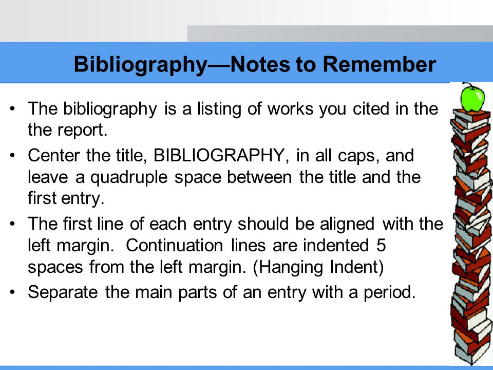 Bibliography—Notes to Remember