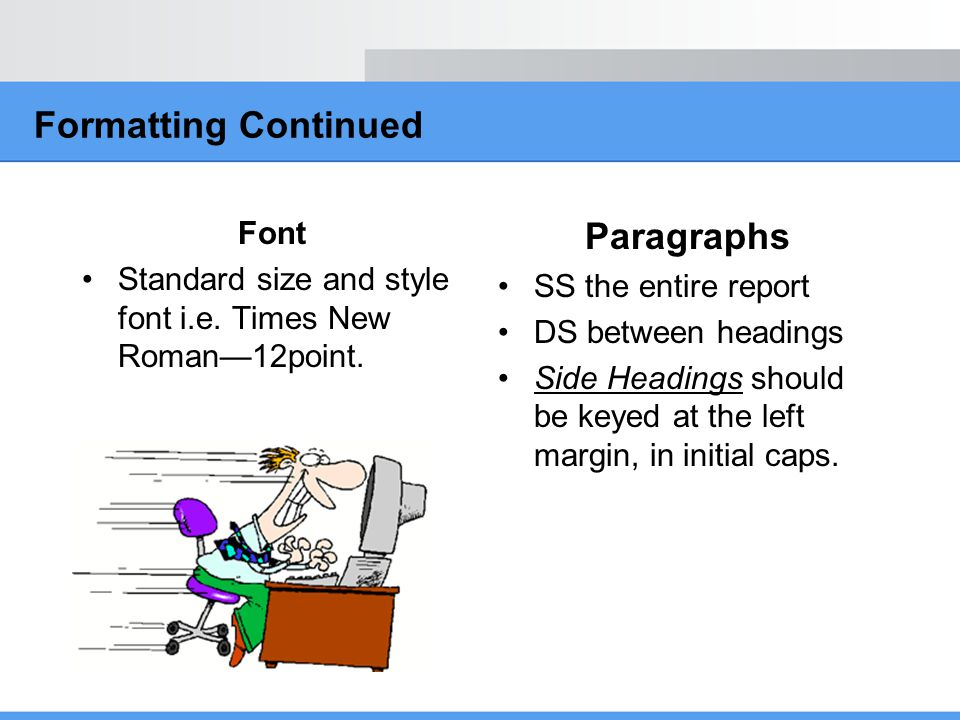 Formatting Continued Paragraphs Font
