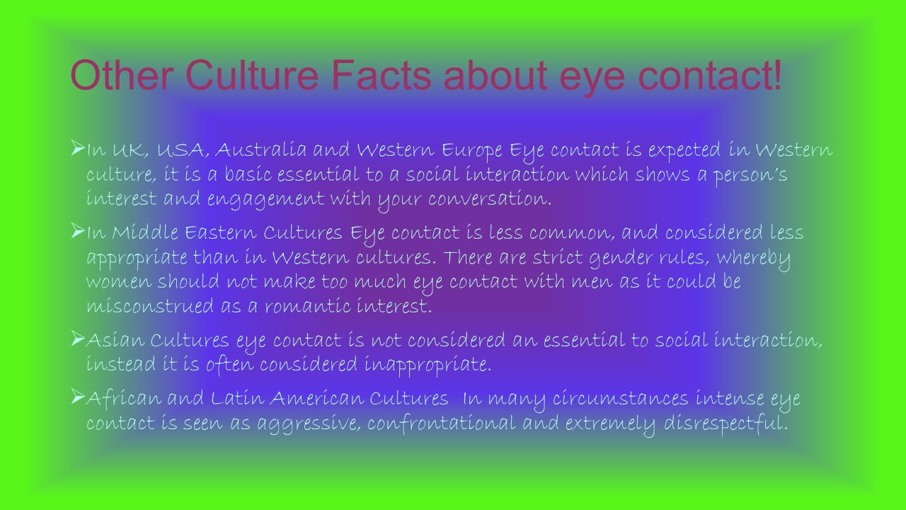 Eye contact in american society essay