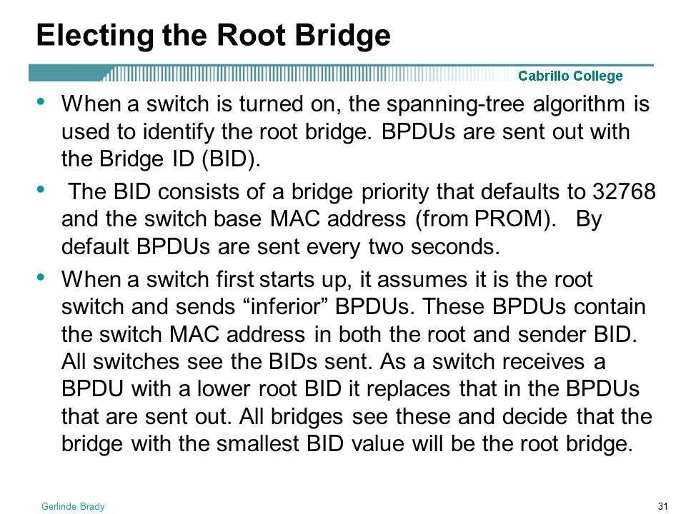 Electing the Root Bridge