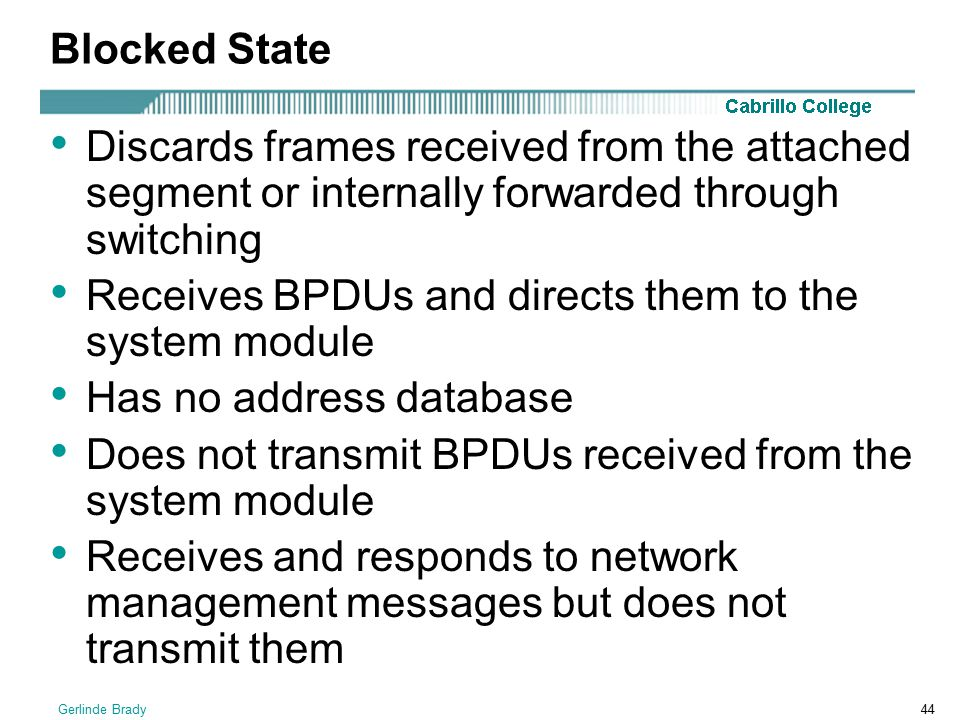 Receives BPDUs and directs them to the system module