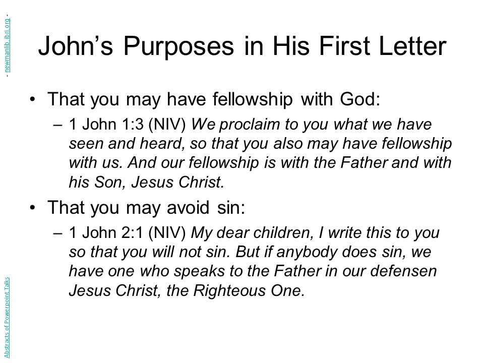 John's Purposes in His First Letter