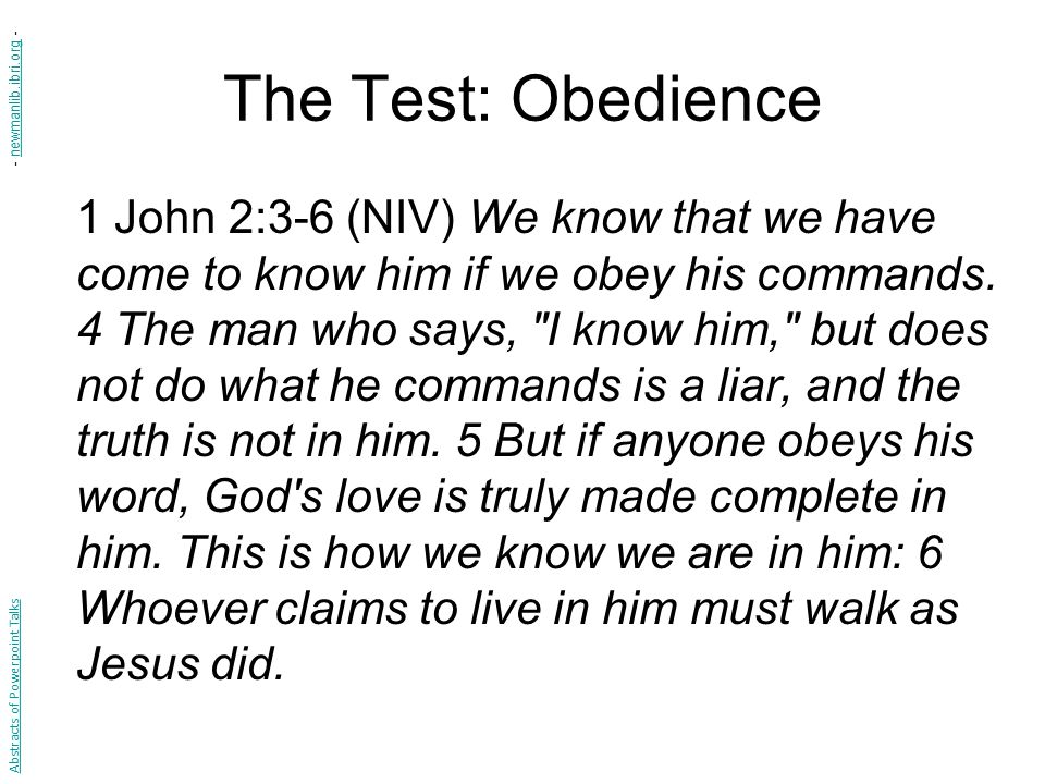 The Test: Obedience - newmanlib.ibri.org -