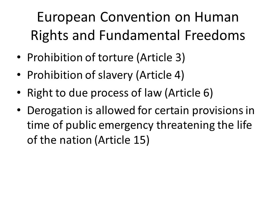European Convention on Human Rights and Fundamental Freedoms