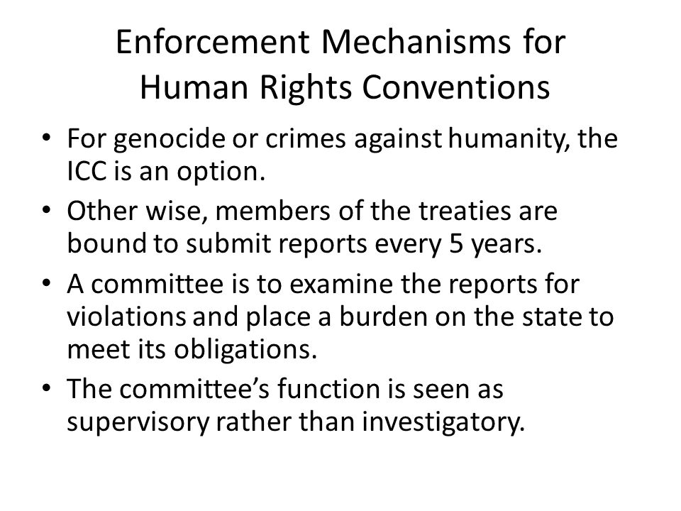 Enforcement Mechanisms for Human Rights Conventions