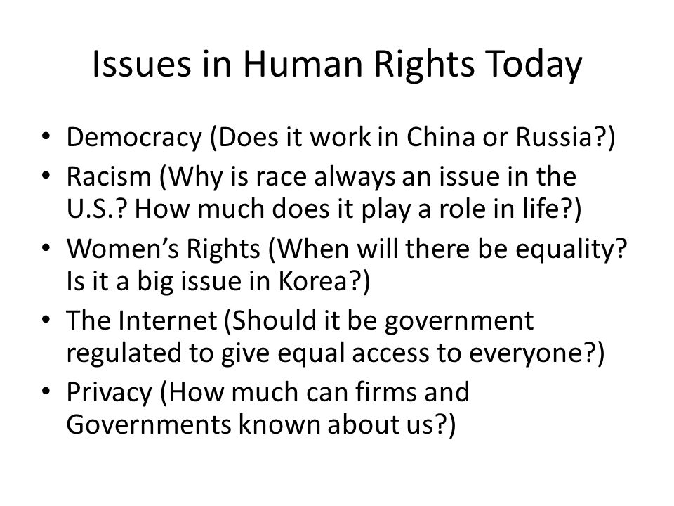 Issues in Human Rights Today