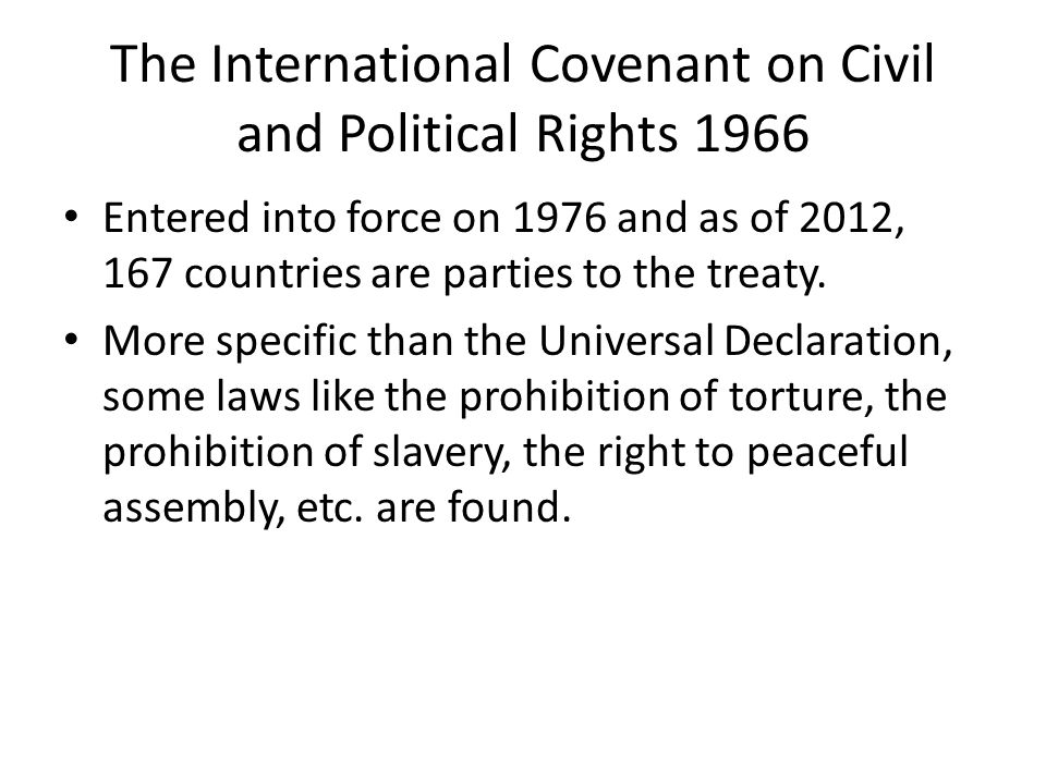 The International Covenant on Civil and Political Rights 1966