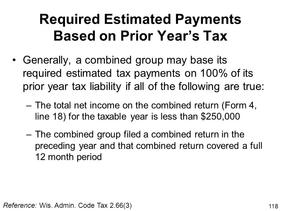 Required Estimated Payments Based on Prior Year's Tax