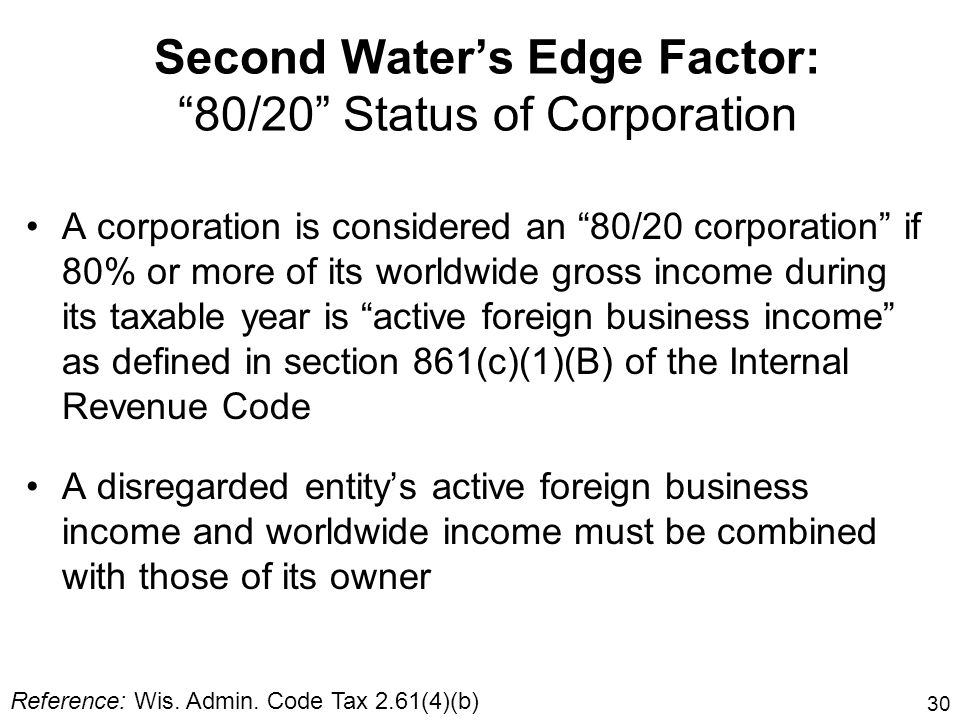 Second Water's Edge Factor: 80/20 Status of Corporation