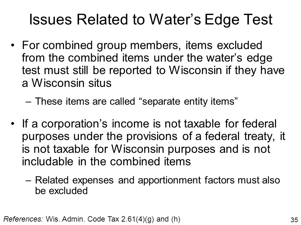 Issues Related to Water's Edge Test