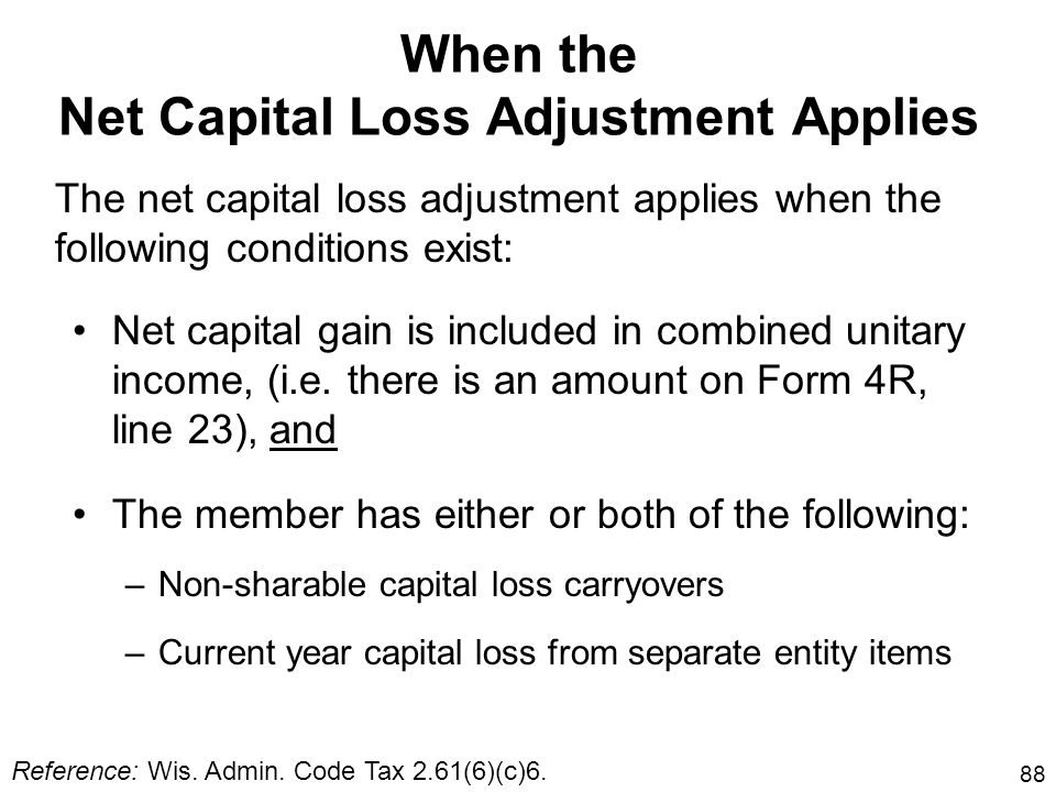 When the Net Capital Loss Adjustment Applies