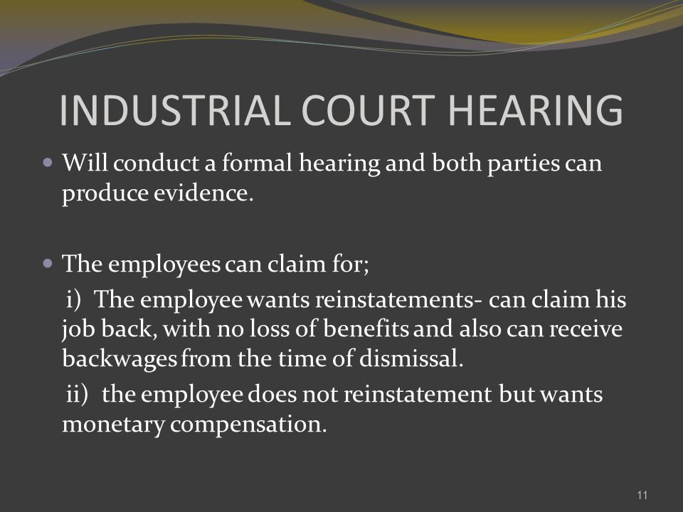 INDUSTRIAL COURT HEARING