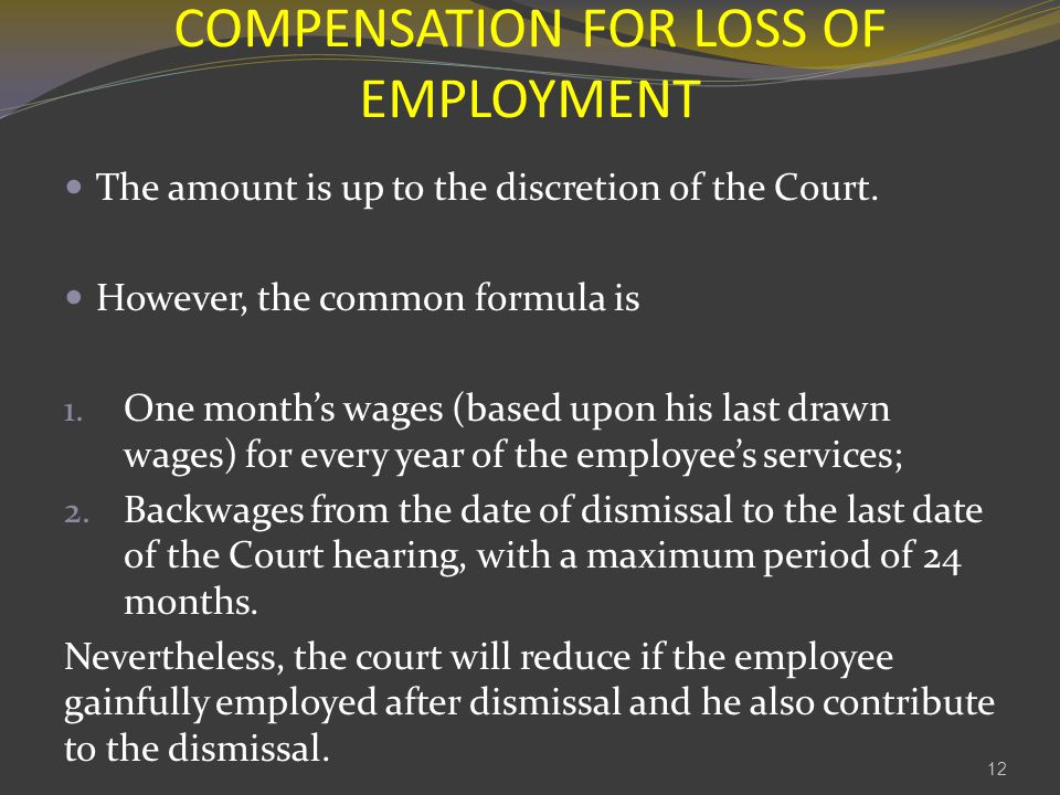 COMPENSATION FOR LOSS OF EMPLOYMENT
