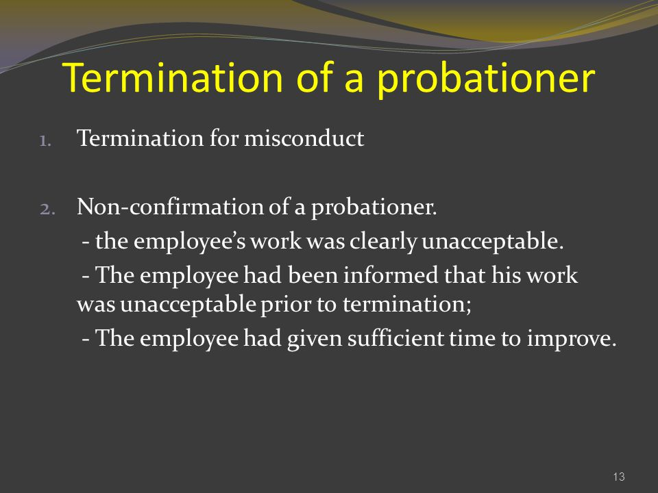 Termination of a probationer