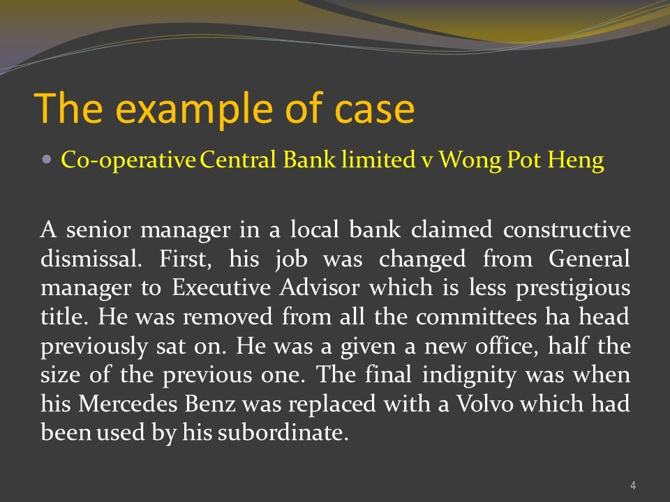 The example of case Co-operative Central Bank limited v Wong Pot Heng