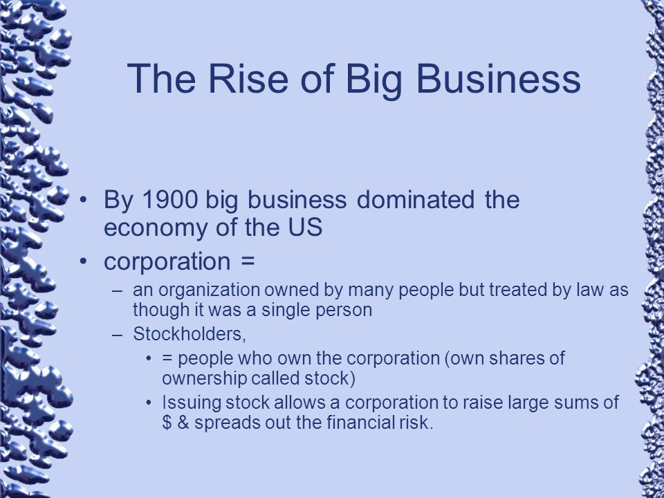 """rise of big business and organized """"so considerable is the existing commerce, and so rapidly on the increase that   to scheduling and accounting—required organization on a massive scale."""