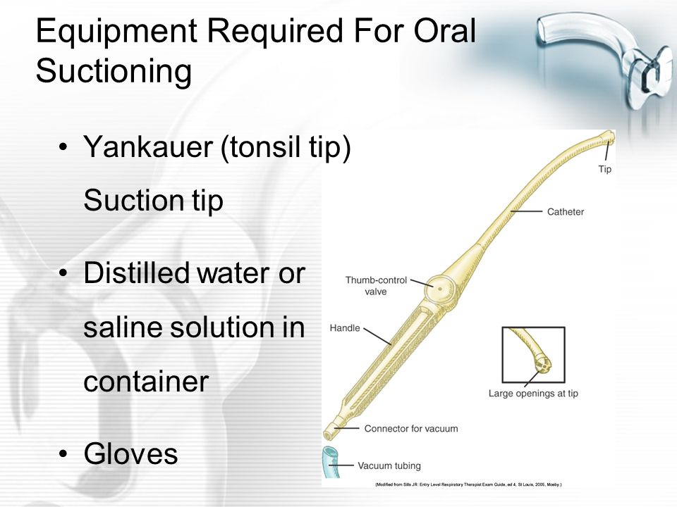 Equipment Required For Oral Suctioning