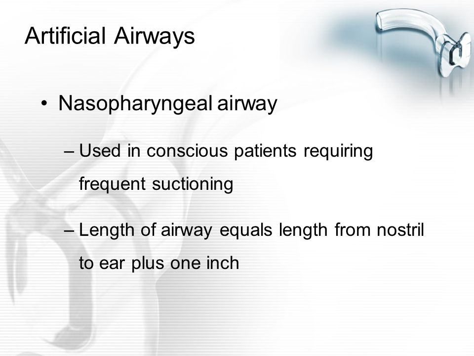 Artificial Airways Nasopharyngeal airway