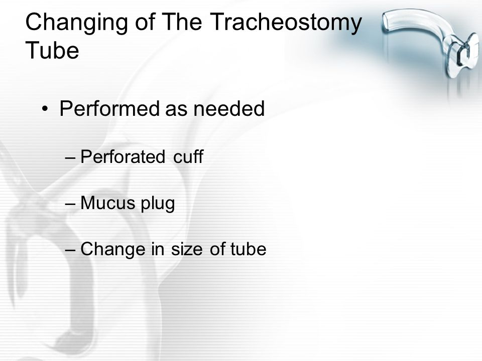 Changing of The Tracheostomy Tube