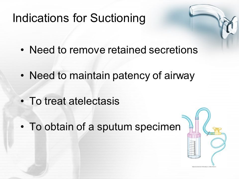 Indications for Suctioning