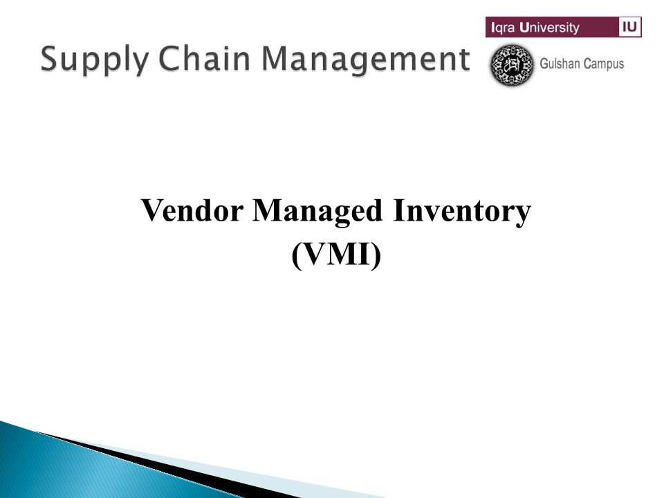 Vendor-Managed Inventory (VMI): What is it and When Does It Make Sense to Use It.