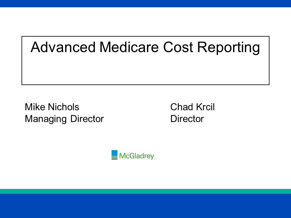 Advanced Medicare Cost Reporting Ppt Video Online Download
