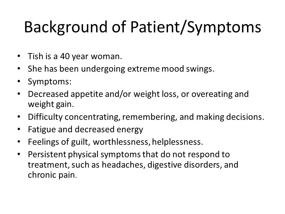 Background of Patient/Symptoms