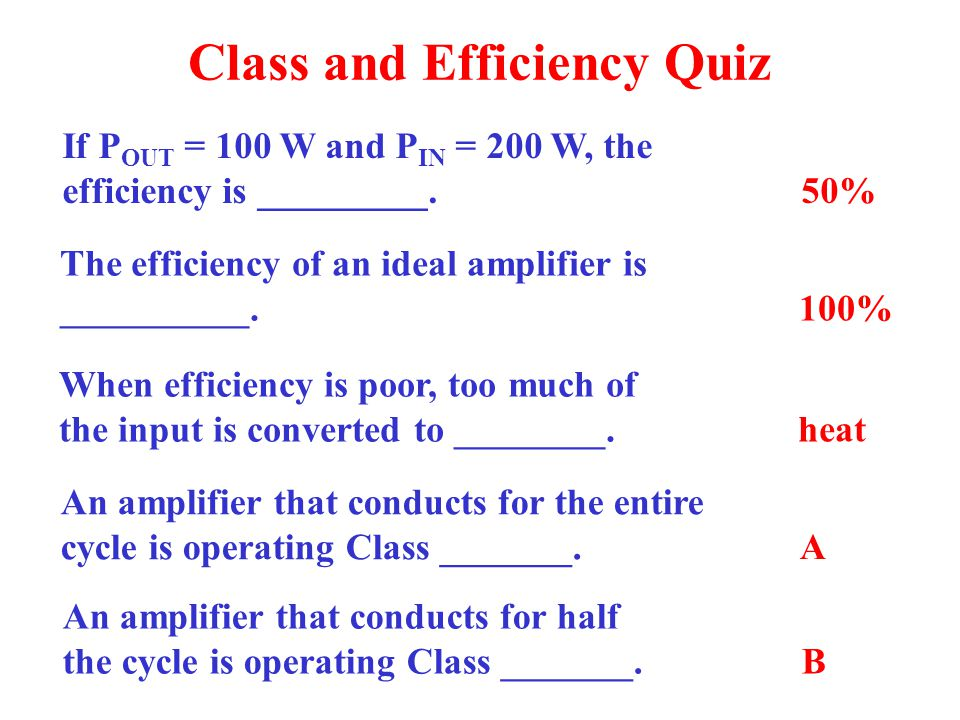 Class and Efficiency Quiz