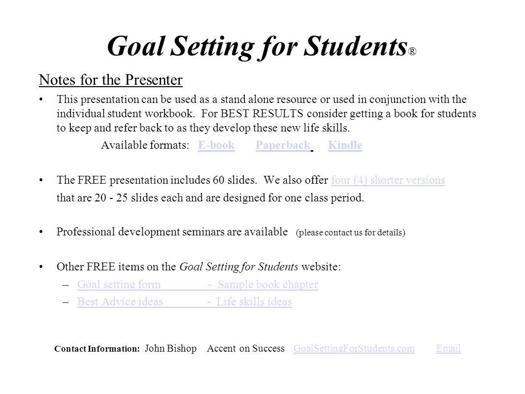 Workbooks success principles workbook : Goal Setting for Students® - ppt video online download