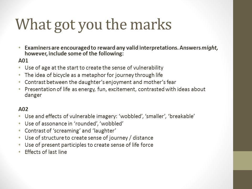 What got you the marks Examiners are encouraged to reward any valid interpretations. Answers might, however, include some of the following: