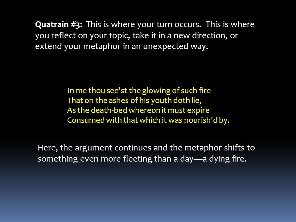 Quatrain #3: This is where your turn occurs