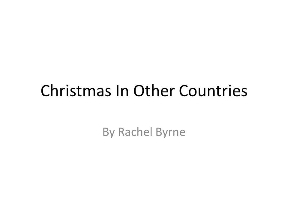 Christmas In Other Countries