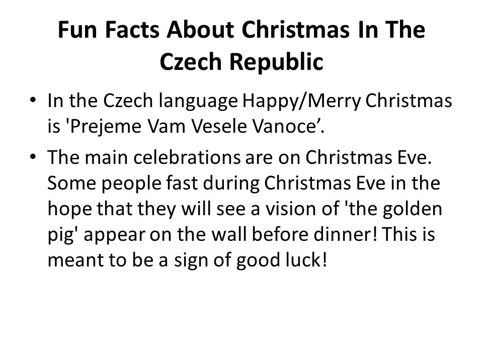 Fun Facts About Christmas In The Czech Republic